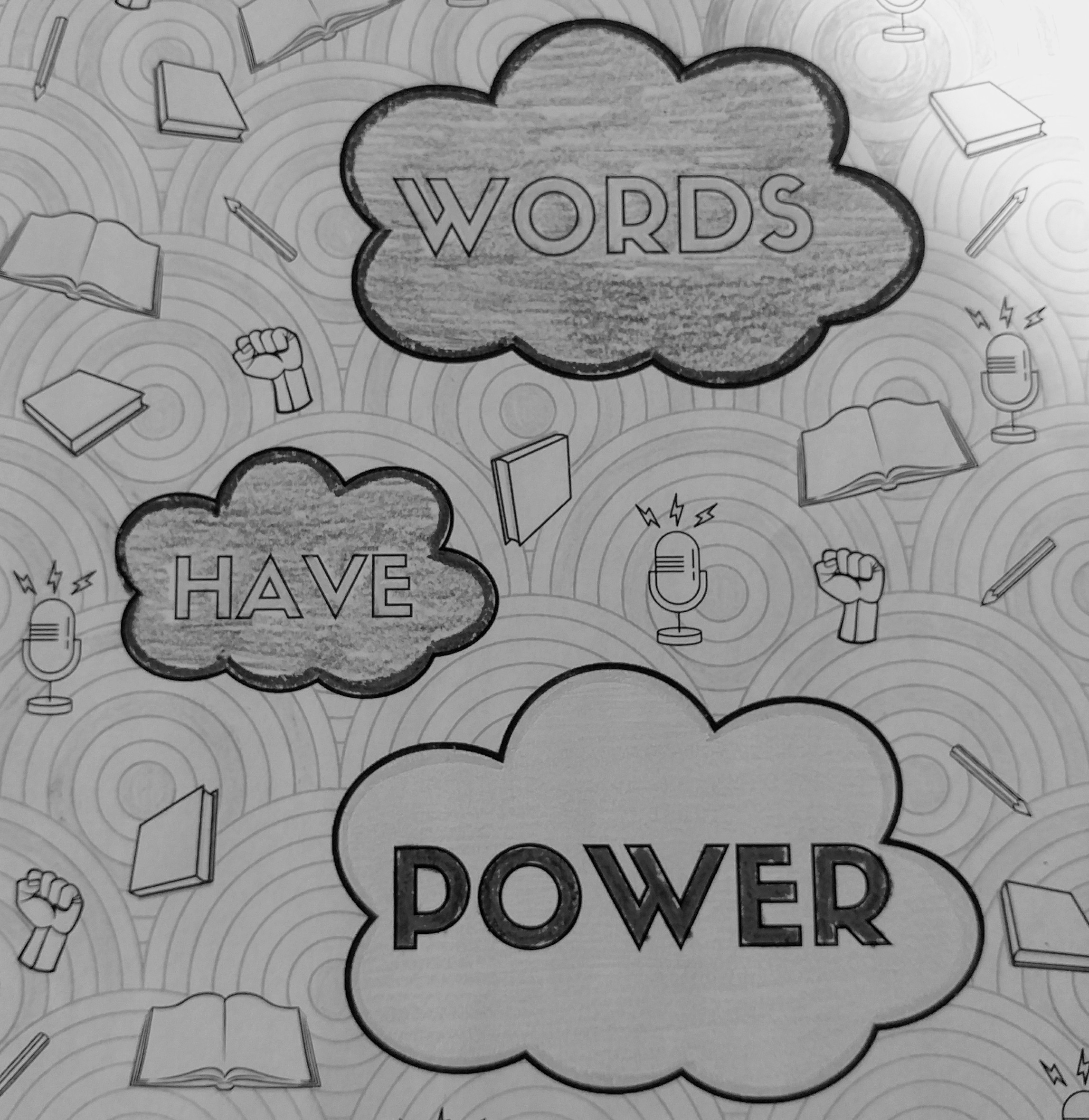 "Adult coloring book page that reads, ""words have power."""